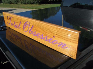 """Oak Carved """"Total Obsession"""" Free-standing Sign"""