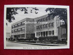 Carte postale ancienne école Christ Roi Granby