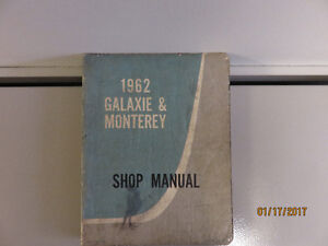 Factory Service Manual for 1962 Ford Galaxie & Mercury Monteray