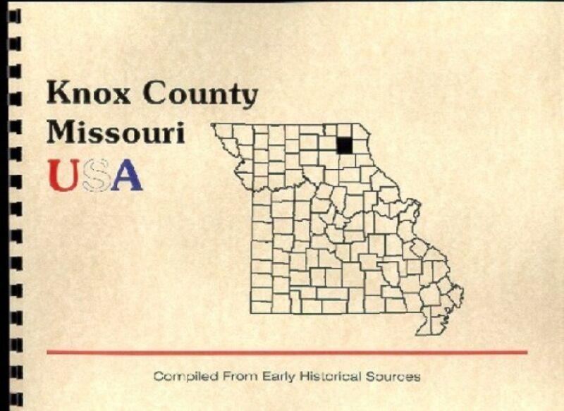 History of Knox County Missouri