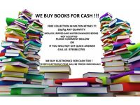 TEXT BOOKS and NON FICTION BOOKS WANTED, WE BUY BOOKS FOR CASH, 10 p/kg, collection in Milton Keynes
