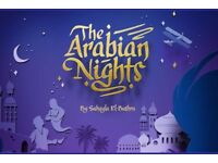 SHOW THIS SATURDAY! 3 Tickets to ARABIAN NIGHTS at Lyceum (preview show - only £10 each!)