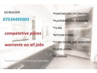 PAINTING,DECORATING,TILING,PLASTERING,SKIMMING,PLUMBING,KITCHEN FITTING. COMPETETIVE PRICES