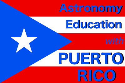 Astronomy Education with Puerto Rico