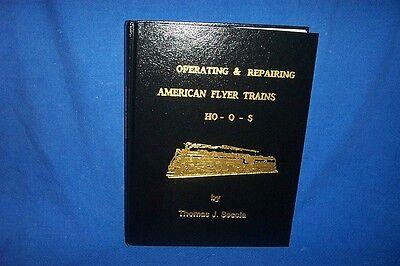 Operating & Repairing American Flyer Trains HO-O-S