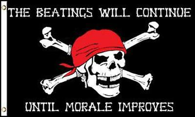 BEATINGS WILL CONTINUE MARALE IMPROVES 3X5 FLAG FL763 banner PIRATES w grommets