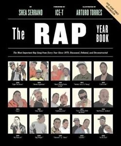 Rap Year Book The  The Most Important Rap Song From Every Year Since 1979 - London, Greenwich, United Kingdom - Rap Year Book The  The Most Important Rap Song From Every Year Since 1979 - London, Greenwich, United Kingdom