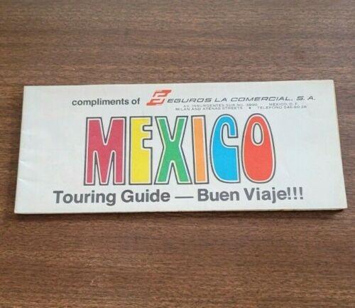 Mexico Touring Guide - Buen Viaje 1975 Edition Map * Seguros La Comercial, S. A.