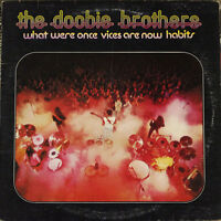 The Doobie Brothers - What Were Once Vices Are Now Habits LP