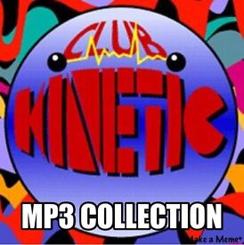 CLUB KINETIC DJ SETS COLLECTION ON MP3 DISCS