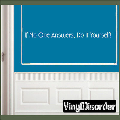 If No One Answers, Do It Yourself! Wall Quote Mural Decal-houseworkhumorquotes28 Do It Yourself Murals