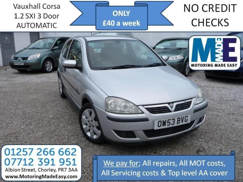 **£40 A WEEK** Vauxhall Corsa SXI 1.2 Automatic, 3Dr Auto, 12M MOT, EW CD RCL