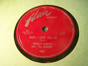 78 RPM Record! Shirley Gunter And The Queens! Flair 1065! NM!