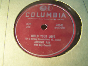Johnnie Ray 78 RPM Record! Build Your Love! NM Columbia!