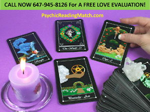 ♥Call Me 647-945-8126 For A FREE Psychic Love Evaluation♥