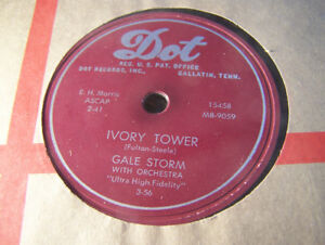 NM 78 RPM! Gale Storm! Ivory Tower/I Ain't Gonna Worry! Dot
