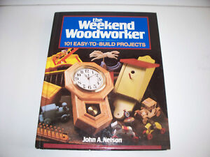 The Weekend Woodworker 101 Easy-to-Build Projects HardCover Book