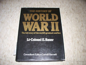 The History of World War II by Lt-Colonel E. Bauer, Hard Cover