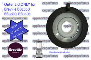 Breville Ikon Blender Outer Lid ONLY BBL550 BBL600 BBL605 Part BBL600/05 - NEW