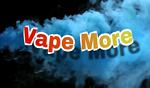 Vape More