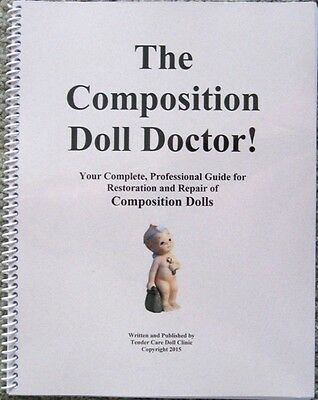 Professional Composition Doll Restoration and Repair Book! Great book!