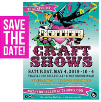 The Mother of all Craft Shows 2019