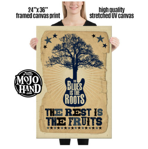 """Huge Blues framed Canvas print - Blues is the Roots - 24""""x 36"""" and ready to hang"""