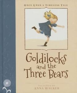 Once Upon a Timeless Tale: Goldilocks and the Three Bears, , New Book