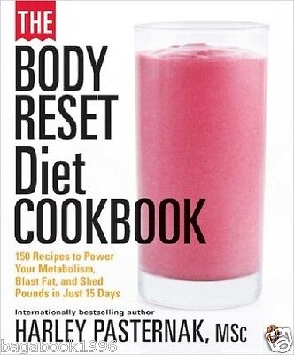 The Body Reset Diet Cookbook  150 Recipes To Power Your Metabolism