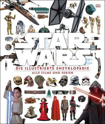 STAR WARS™ Die illustrierte Enzyklopädie. Alle Filme und Serien. HANDBUCH