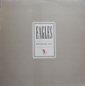 Eagles - Hell Freezes Over on Vinyl