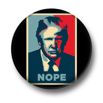 Trump Nope 1 Inch / 25mm Pin Button Badge President Donald Republican Protest No
