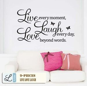 Vinyl-Decal-Live-every-moment-Laugh-every-day-Love-beyond-words-Wall-Quote-AU
