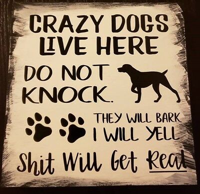 Rustic Wood Sign CRAZY DOGS LIVE HERE Home Decor Farmhouse ](Dog Decorations)