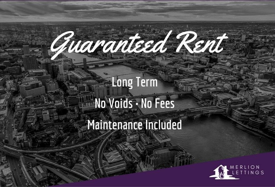 LANDLORDS! Long-Term Guaranteed Rent in London - enjoy complete peace of mind