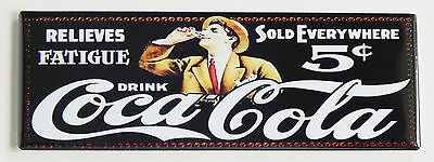 "Coca Cola ""Relieves Fatigue"" FRIDGE MAGNET (1.5 x 4.5 inches) sign soda"