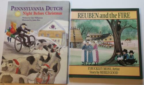 PA DUTCH NIGHT BEFORE CHRISTMAS & REUBEN AND THE FIRE,ILLUS. & SIGNED PAT B MOSS