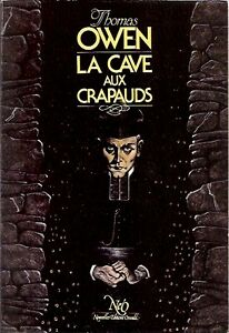 THOMAS OWEN LA CAVE AUX CRAPAUDS EXCELLENT ÉTAT TAXES INCLUSES