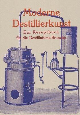 Rezeptbuch Destillierkunst Schnapsbrennen Liköre Essenzen Aromen Anleitung Repr.