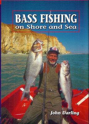 799bdb7d5897e7 DARLING JOHN ANGLING BOOK BASS FISHING SHORE AND SEA BOAT DINGHY hardback  NEW