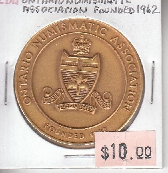 Canada Medallion Ontario Numismatic Association Founded 1962