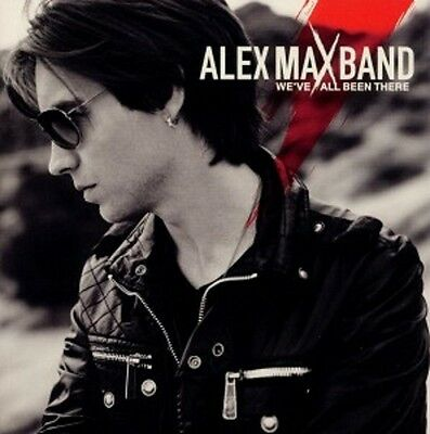 ALEX MAX BAND / WE'VE ALL BEEN THERE * NEW CD * NEU (Alex Band We Ve All Been There)