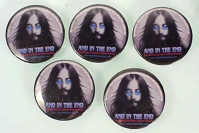 10 John Lennon-And In The End souvenir pin back buttons from the Theatrical Play