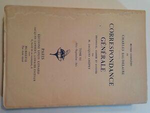BAUDELAIRE, Charles Correspondance générale, recueillie, classée