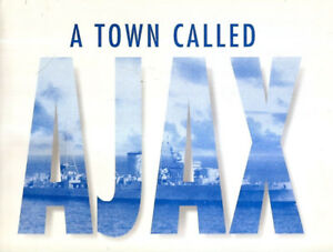 A TOWN CALLED AJAX HARDCOVER
