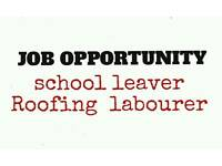 School leaver/Roofing labourer