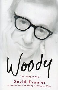 WOODY ALLEN THE BIOGRAPHY BY DAVID EVANIER NEW BIOGRAPHY SAVE $