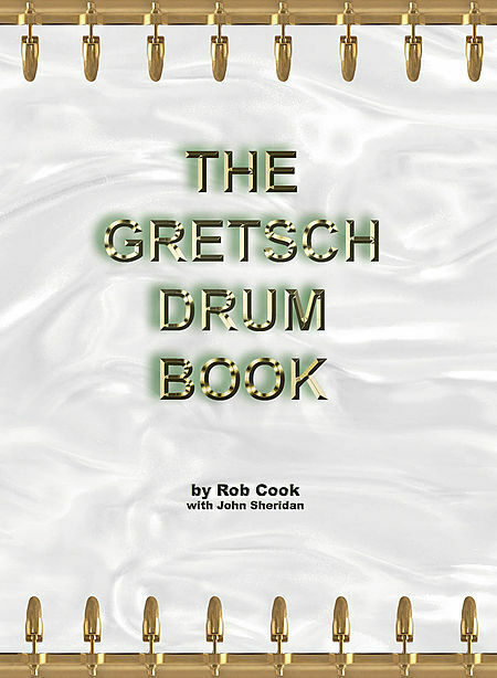 The Gretsch Drum Book Book NEW 000120777