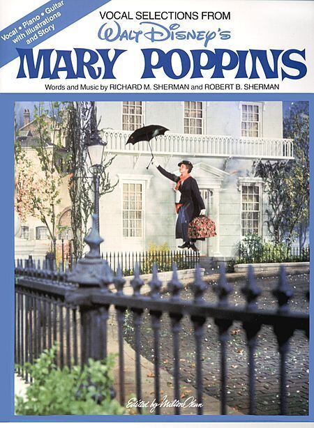 MARY POPPINS PIANO VOCAL SHEET MUSIC SONG BOOK NEW