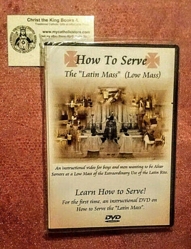 DVD-HOW TO SERVE THE TRADITIONAL LATIN MASS-LEARNING HOW TO SERVE LOW MASS